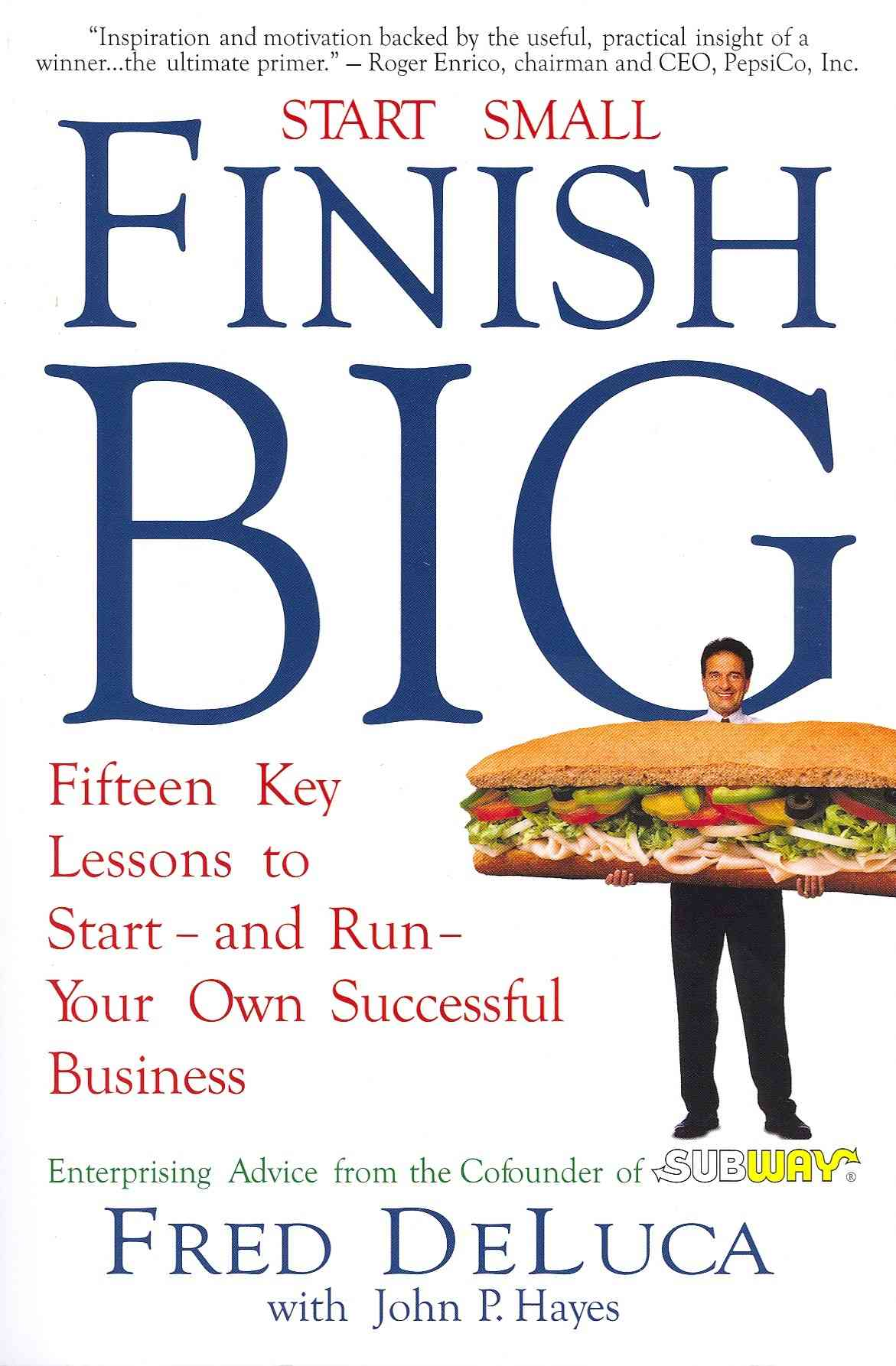 Start Small Finish Big By Deluca, Fred/ Hayes, John P. (CRT)
